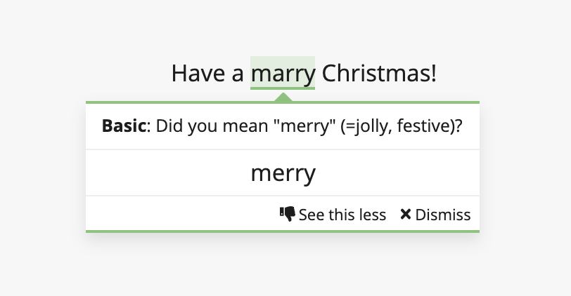 "Sentence says ""Have a marry Christmas"", with a pop up message correcting the word to ""merry"""