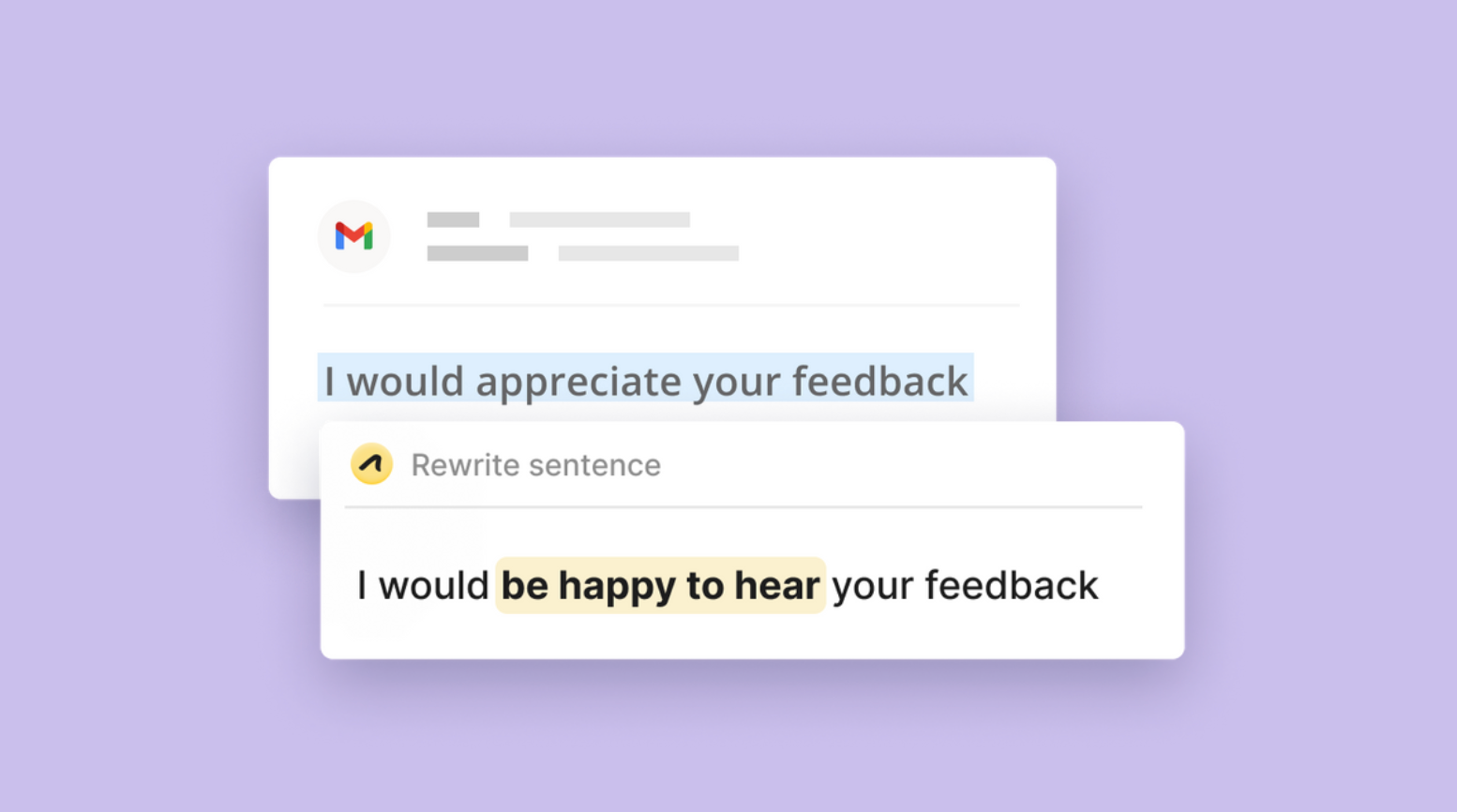 """Image of an email. The sentence """"I would appreciate your feedback"""" is highlighted. Outwrite suggests the alternative """"I would be happy to hear your feedback""""."""