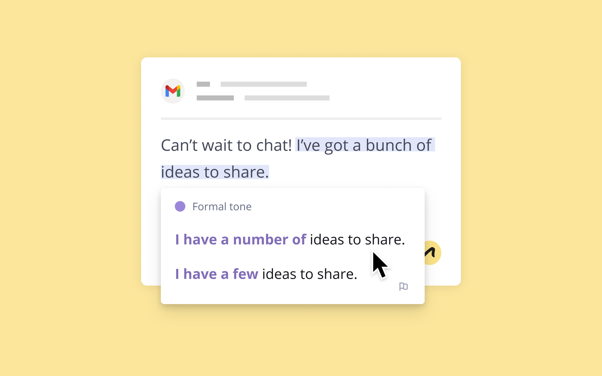 """Image of an email that says """"Can't wait to chat! I've got a bunch of ideas to share."""" Outwrite suggests rewriting it as """"I have a number of ideas to share"""""""